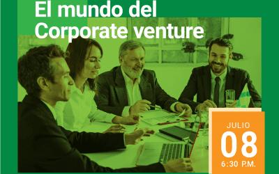 4to Encuentro de la RED DE GERENTES I+D+i: El mundo del Corporate Venture